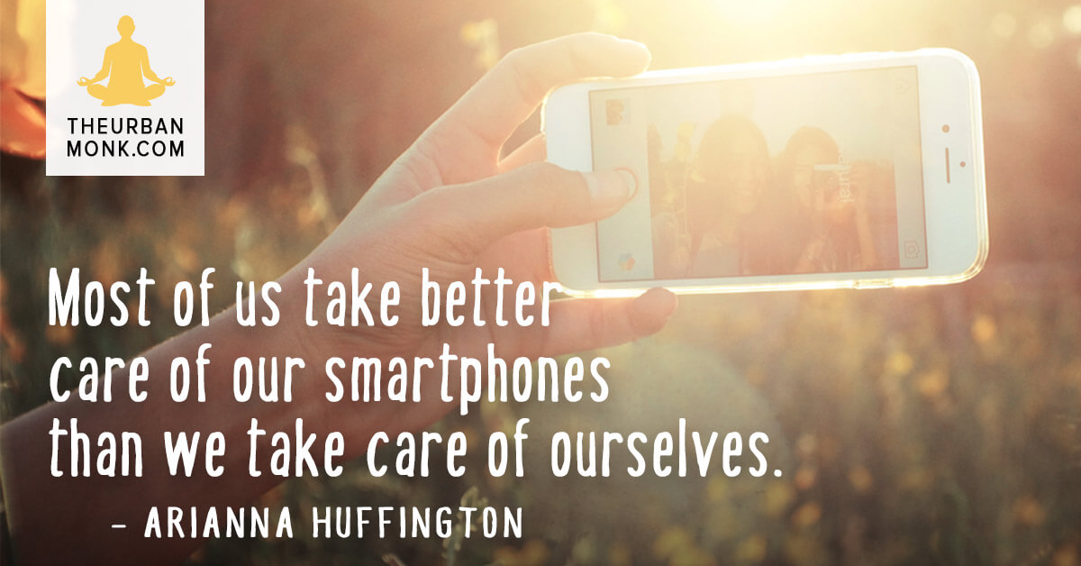Most of us take better care of our smartphones than we take care of ourselves- @AriannaHuff via @PedramShojai