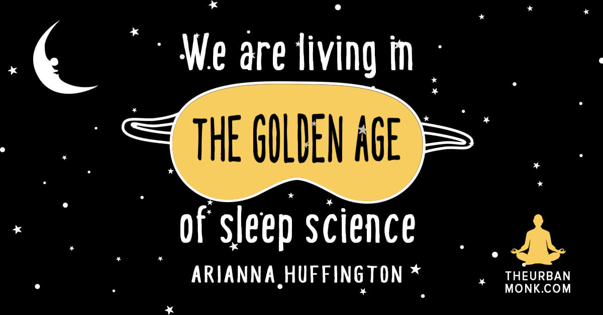 We are living in the Golden Age of Sleep Science - @ariannahuff via @PedramShojai