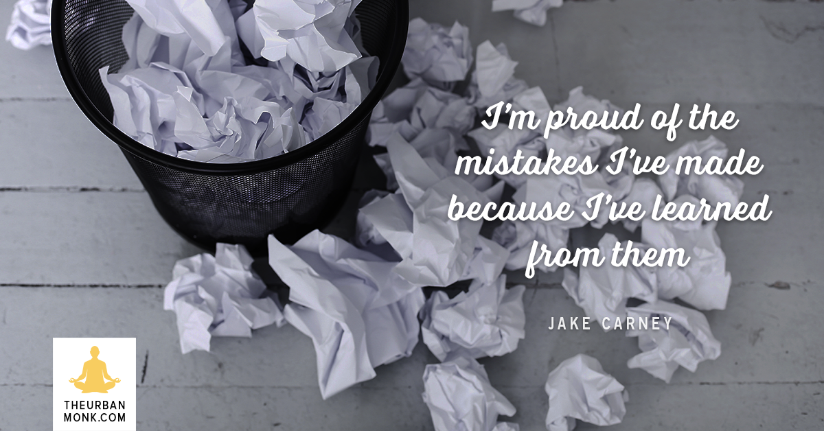 I'm Proud of The Mistakes I've Made Because I've Learned From Them - @Jakesurfs via @Pedramshojai